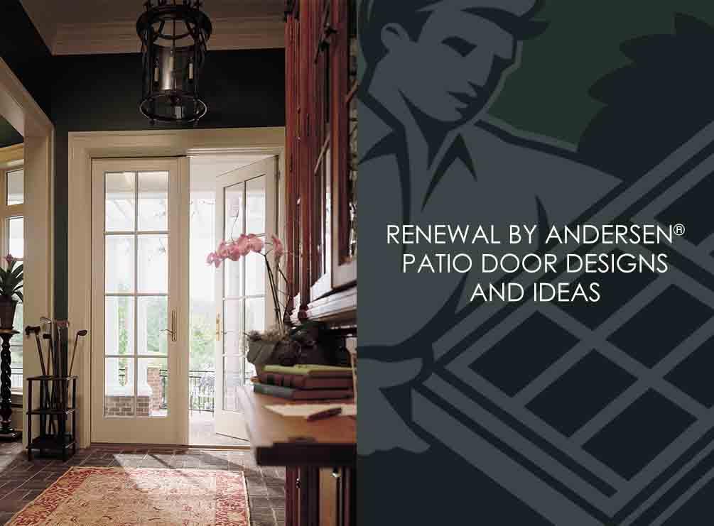 Renewal By Andersen Patio Door Designs And Ideas